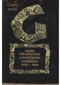 Visszaemlékezések, elbeszélések - Színművek (1924-1936) - Gorkij, Makszim