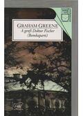 A genfi Doktor Fischer (Bombaparti) - Graham Greene