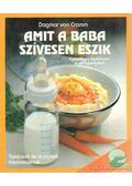 Amit a baba szívesen eszik - Gramm, Dagmar von