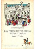 Egy falusi nótáriusnak budai utazása / Rontó Pál - Gvadányi József