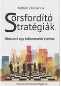 Sorsfordító stratégiák - Hadházi Zsuzsa