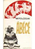 Mitológiai ábécé - Hahn István