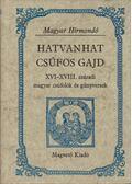 Hatvanhat csúfos gajd - Hargittay Emil (szerk.)