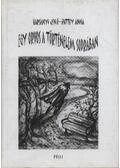 Egy orvos a történelem sodrában - Harsányi Jenő - Patthy Anna