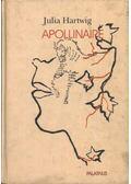 Apollinaire - Hartwig, Julia