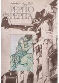 Pepito és Pepita - Határ Győző