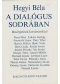 A dialógus sodrában - Hegyi Béla