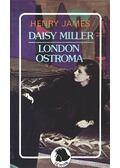 Daisy Miller / London ostroma - Henry James
