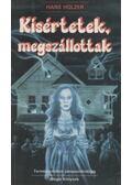 Kísértetek, megszállottak - Holzer, Hans