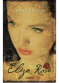 Eliza Rose - Hooper, Mary