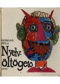 Nyelvöltögető - Horgas Béla