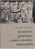 Szemelvénygyűjtemény a római császárkor költészetéből - Horváth István Károly