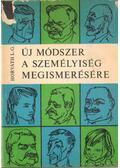 Új módszer a személyiség megismerésére - Horváth László Gábor