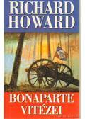 Bonaparte vitézei - Howard, Richard