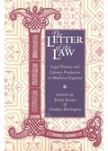 The Letter of the Law – Legal Practice and Literary Production in Medieval England