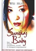 Sanghaj Baby - Hui, Wei