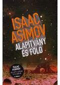 Alapítvány és Föld - Isaac Asimov