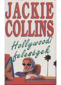 Hollywoodi feleségek - Jackie Collins
