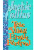 Tele a világ elvált férfival - Jackie Collins