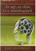 Az agy, az elme és a számítógépek - Jáki Szaniszló