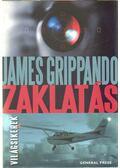 Zaklatás - James Grippando