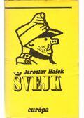 Svejk - Jaroslav Hasek