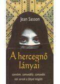 A hercegnő lányai - Jean Sasson