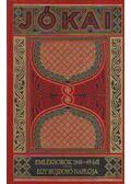 Emléksorok 1848-49-ből / Egy bujdosó naplója - Jókai Mór