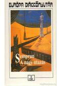 A nagy utazás - Jorge Semprun