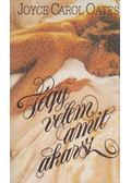Tégy velem, amit akarsz - Joyce Carol Oates