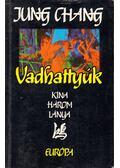 Vadhattyúk - Jung CHANG