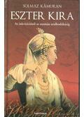 Eszter Kira - Kamuran, Solmaz