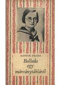 Ballada egy márványtábláról - Kántor Zsuzsa