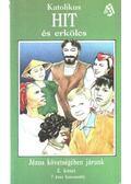 Katolikus hit és erkölcs 2.