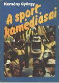 A sport komédiásai - Kemény György