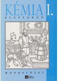 Kémia alapfokon I. - munkafüzet