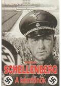 Schellenberg, a kémfőnök