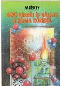 400 kérdés és válasz a kémia köréből