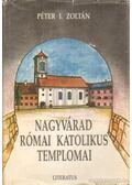 Nagyvárad római katolikus templomai