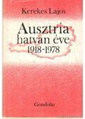 Ausztria hatvan éve 1918-1978