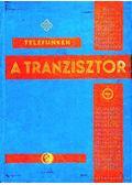 A tranzisztor