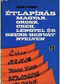 Étlapírás magyar, orosz, cseh, lengyel és szerb-horvát nyelven