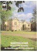 Martonvásár - Brunszvik-kastély és Beethoven Emlékmúzeum