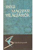 Régi magyar világjárók