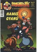 Hamis gyanú (Mozaik 2002. május No. 8.)