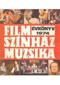 Film Színház Muzsika évkönyv, 1974