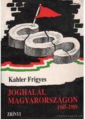 Joghalál Magyarországon 1945-1989