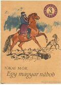 Egy magyar nábob I-II-III. kötet