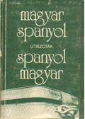 Magyar-spanyol, spanyol-magyar útiszótár - Király Rudolf