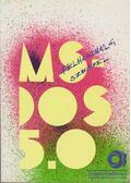 MS-DOS 5.0 - Kiss Zoltán, Tóth Bertalan, DR. Tamás Péter